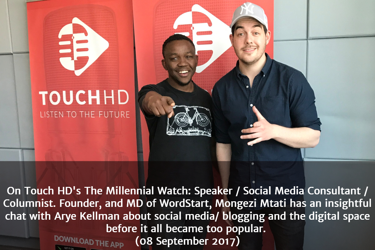 Mongezi Mtati chats with Arye Kellman about social media and influence on TouchHD