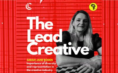 The Lead Creative: Sarah-Jane Boden on Clicks and the importance of diversity in the Creative Industry