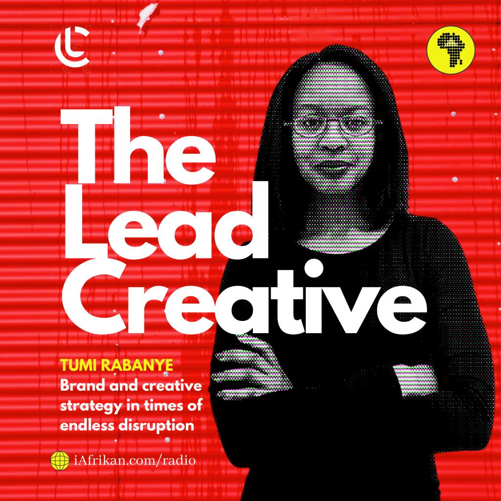 Tumi Rabanye on The Lead Creative