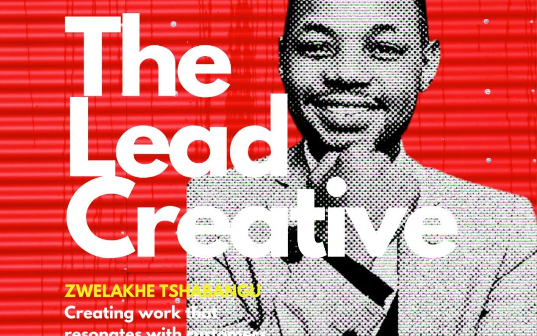 Zwelakhe Tshabangu on creating advertising that resonates with customers