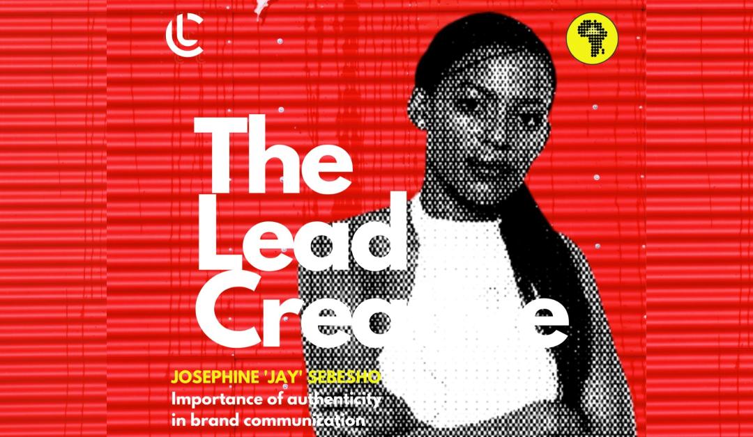 Josephine 'Jay' Sebesho unpacks the importance of authenticity in brand communication